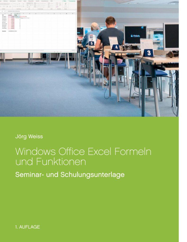 Microsoft Windows Office Excel Formeln Funktionen Seminar Schulung